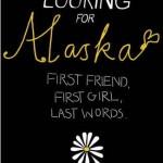 """Buchtipp – """"Eine wie Alaska"""" von John Green"""