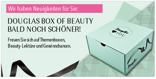 HOT or NOT | Neues Konzept für die Douglas Box of Beauty!