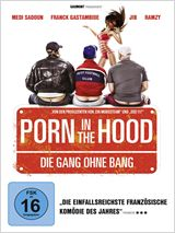 Die Top DVD-Starts 2014 – Porn In the Hood – Die Gang Ohne Bang
