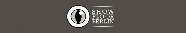 Fashion Week Berlin 2014 – Die Schauen des 10. Showfloor Berlin
